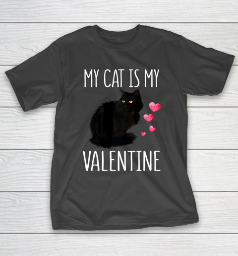 Black Cat Shirt For Valentine s Day My Cat Is My Valentine T-Shirt