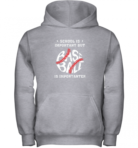 lcry school is important but baseball is importanter youth hoodie 43 front sport grey