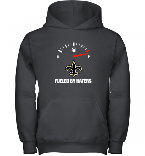 Fueled By Haters Maximum Fuel New Orleans Saints Youth Hoodie