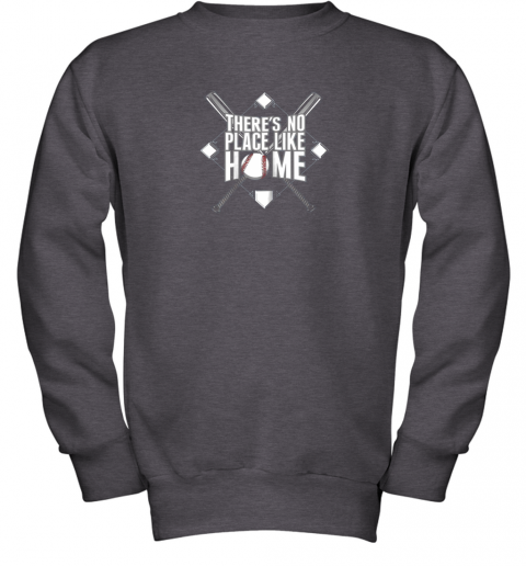 2wsq there39 s no place like home baseball tshirt mom dad youth youth sweatshirt 47 front dark heather