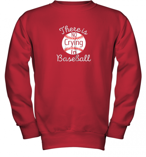p3in there is no crying in baseball little legue tball youth sweatshirt 47 front red
