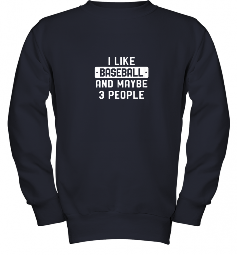 pehm i like baseball and maybe 3 people youth sweatshirt 47 front navy