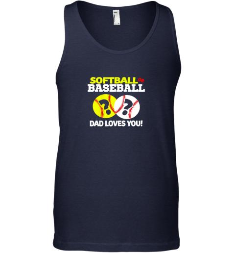cv7r softball or baseball dad loves you gender reveal unisex tank 17 front navy