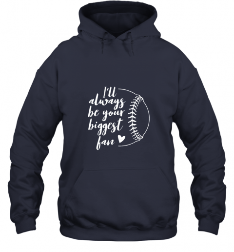 ruqw i39 ll always be your biggest baseball fan softball gift hoodie 23 front navy