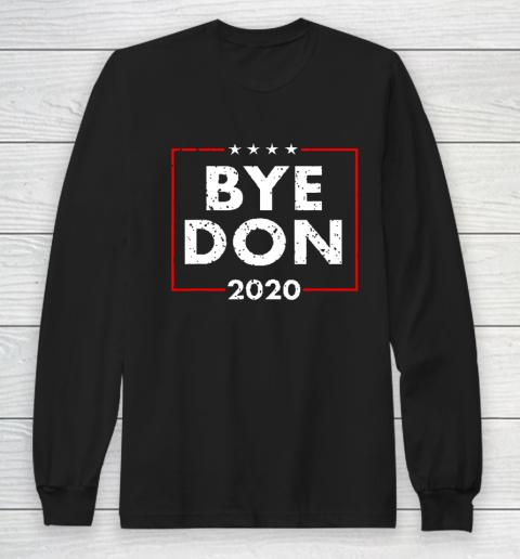 ByeDon 2020 Joe Biden 2020 American Election Long Sleeve T-Shirt