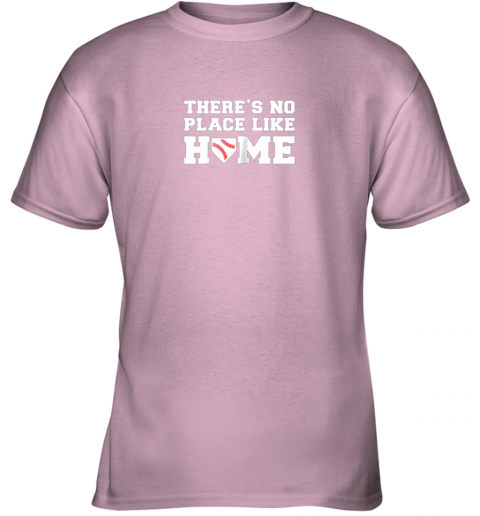 lfbp there39 s no place like home baseball shirt kids baseball tee youth t shirt 26 front light pink
