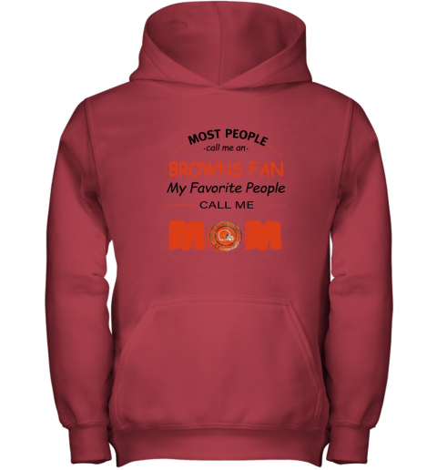 l0uq most people call me cleveland browns fan football mom youth hoodie 43 front red