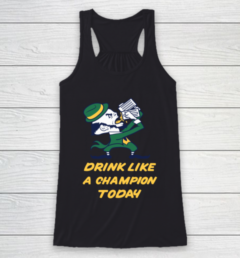 Beer Lover Funny Shirt Drink Like A Champion Today Racerback Tank 1