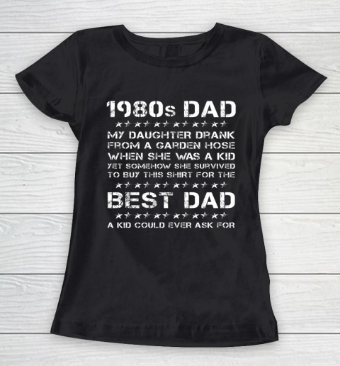 Funny 1980s Dad Girl Dad And Daughter Father's Day Women's T-Shirt