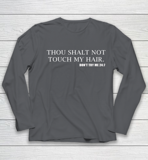 Thou Shalt Not Touch My Hair Youth Long Sleeve 6
