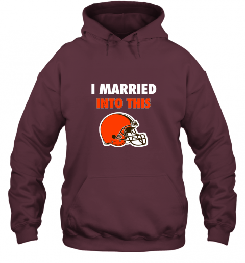zw8p i married into this cleveland browns football nfl hoodie 23 front maroon