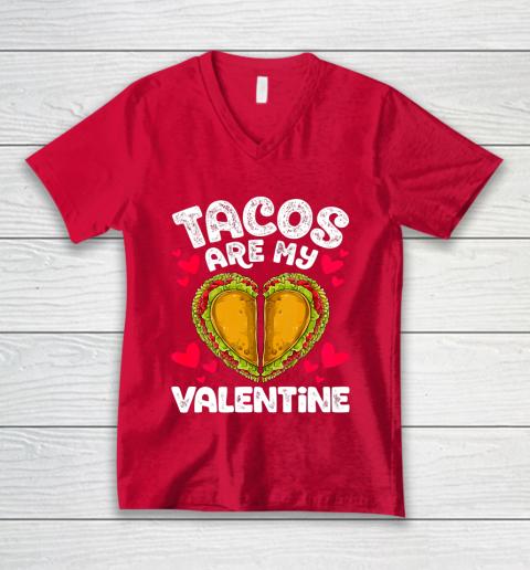 Tacos Are My Valentine Funny Valentines Day Women Taco Heart V-Neck T-Shirt 6