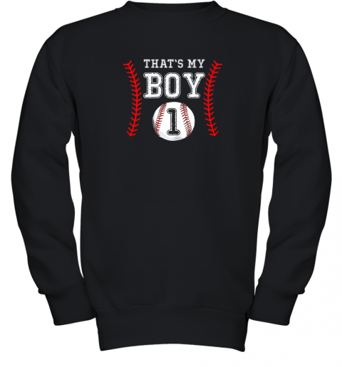 That's My Boy Baseball 1 Year Old Dad Mom Youth Sweatshirt