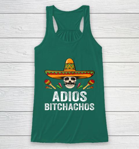 Adios Bitchachos Shirt Funny Mexican Skull Cinco De Mayo Racerback Tank 5