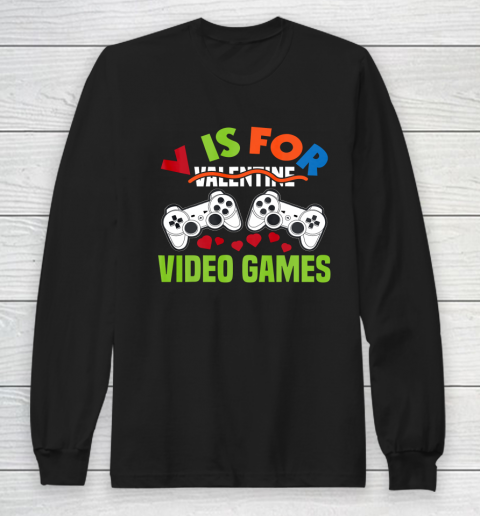 Funny Video Games Lover Valentine Day Long Sleeve T-Shirt