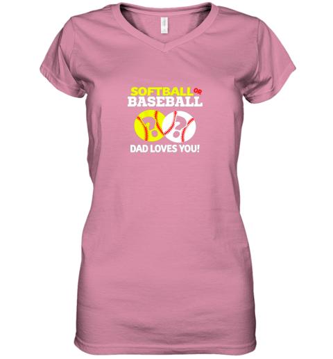 glrv softball or baseball dad loves you gender reveal women v neck t shirt 39 front azalea