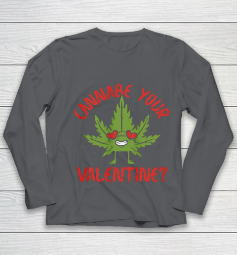 Cannabe Your Valentine Day Funny Weed Stoner Boyfriend Gifts Youth Long Sleeve 6