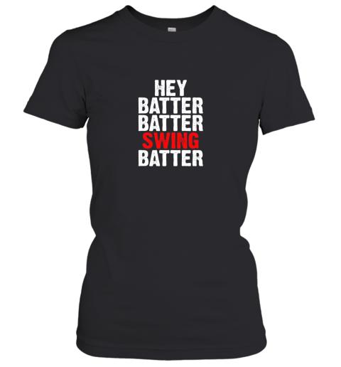 Hey Batter Batter Swing Batter Funny Baseball Women's T-Shirt