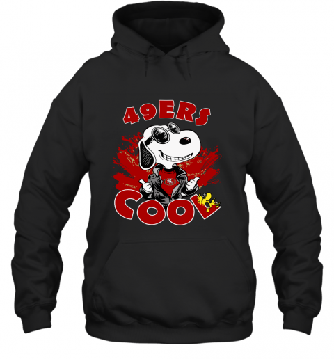 San Francisco 49ers Snoopy Joe Cool We're Awesome Hoodie