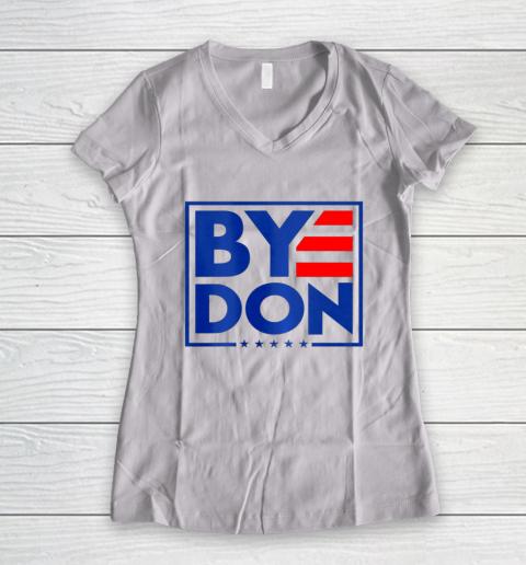 Funny Bye Don 2020 Joe Biden Anti Trump Women's V-Neck T-Shirt