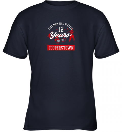 aurd this mom has waited 12 years baseball sports cooperstown youth t shirt 26 front navy