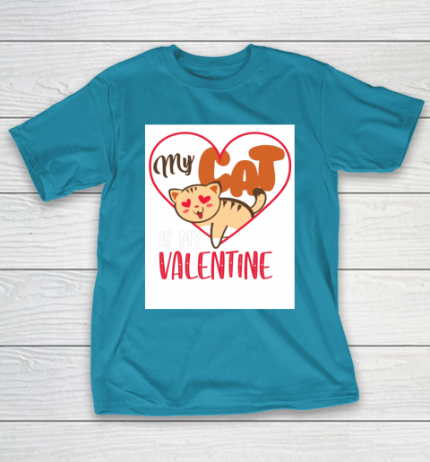 Cute My Cat Is My Valentine Cat Lover Valentines Day Gift T-Shirt 7