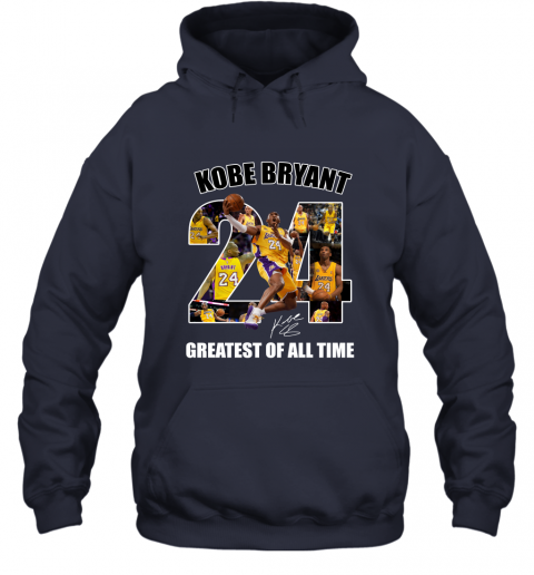 Kobe Bryant Greatest Of All Time Number 24 Signature Hoodie