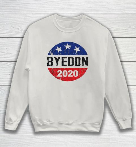 Bye Don 2020 ByeDon Button Funny Joe Biden Anti Trump Retro Sweatshirt 8