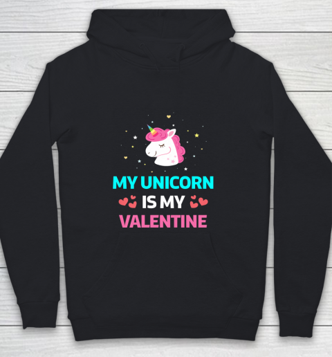 Funny Valentines Day Shirt Unicorn Is My Valentine Youth Hoodie