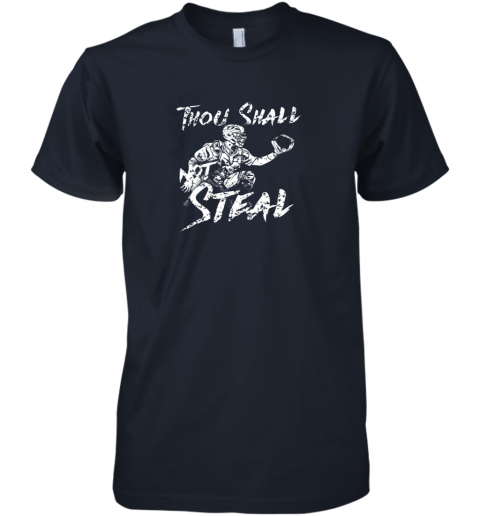 pgq1 thou shall not steal baseball catcher premium guys tee 5 front midnight navy