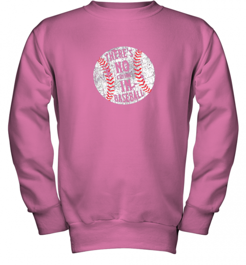 l7hs there39 s no crying in baseball i love sport softball gifts youth sweatshirt 47 front safety pink