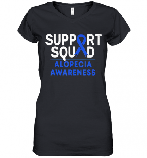SUPPORT SQUAD ALOPECIA AWARENESS Women's V-Neck T-Shirt