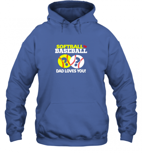 4j40 softball or baseball dad loves you gender reveal hoodie 23 front royal