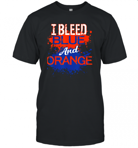 I Bleed Blue And Orange Fan Shirt Football Soccer Baseball Unisex Jersey Tee
