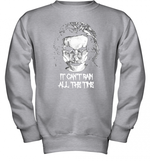 hcs2 it cant rain all the time eric draven the crow shirts youth sweatshirt 47 front sport grey