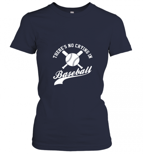 kpww there is no crying in baseball funny sports softball funny ladies t shirt 20 front navy