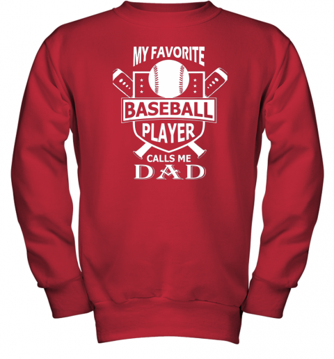 qzxw mens my favorite baseball player calls me dad youth sweatshirt 47 front red