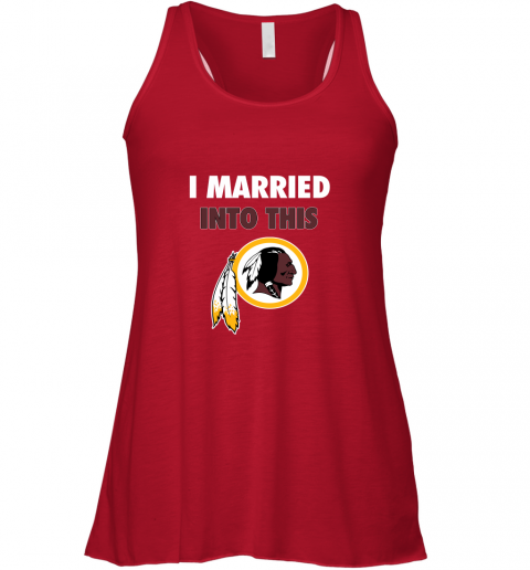 xyxg i married into this washington redskins football nfl flowy tank 32 front red