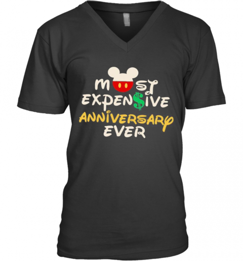 Mickey Mouse Most Expensive Anniversary Ever V-Neck T-Shirt