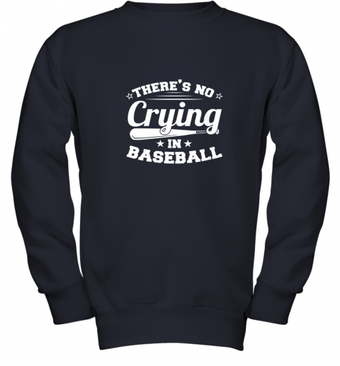 ykzw there39 s no crying in baseball gift youth sweatshirt 47 front navy