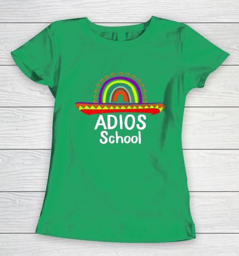 Adios School Happy Last Day Of School 2021 Teacher Mexican Women's T-Shirt 5