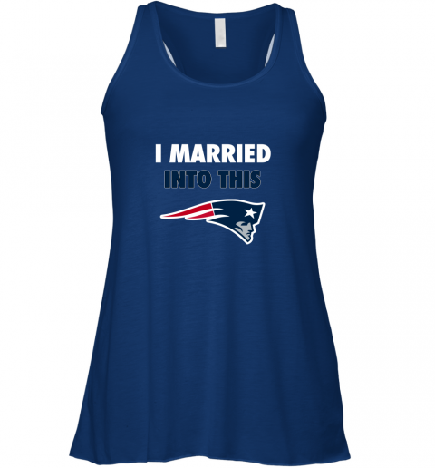 5fxa i married into this new england patriots football nfl flowy tank 32 front true royal