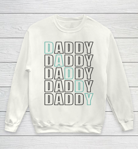 Daddy Dad Father Shirt for Men Father s Day Gift Youth Sweatshirt