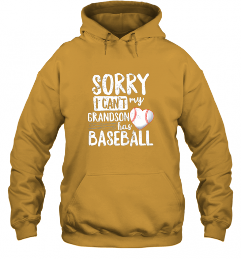 nv3u sorry i can39 t my grandson has baseball shirt grandma hoodie 23 front gold