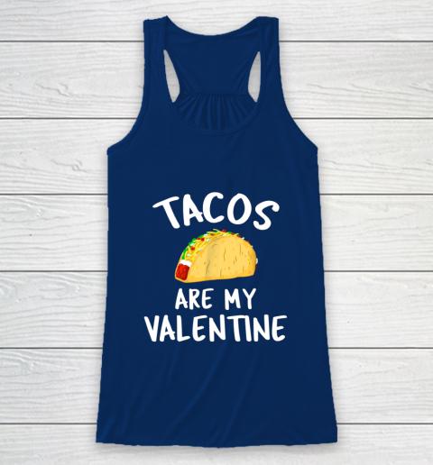 Tacos Are My Valentine Valentine s Day Racerback Tank 6