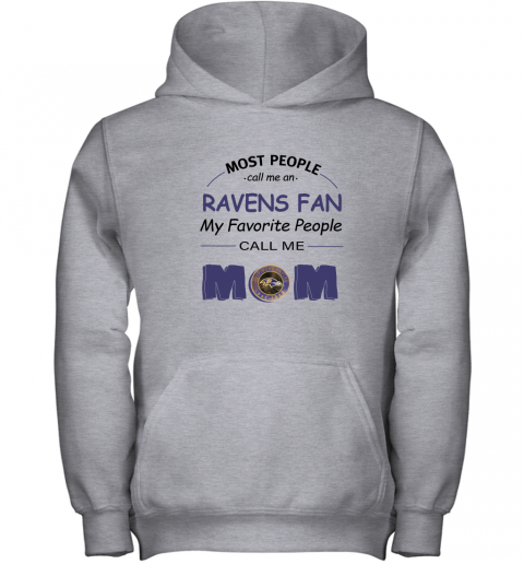 96nq most people call me baltimore ravens fan football mom youth hoodie 43 front sport grey