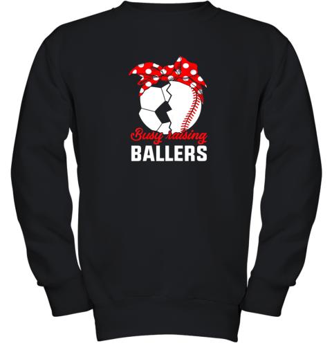 Busy Raising A Baller  Funny Baseball Soccer Mom Youth Sweatshirt