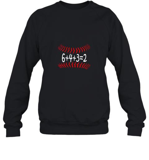 Funny Baseball 6432 Double Play Shirt I Gift 6 4 3=2 Math Sweatshirt