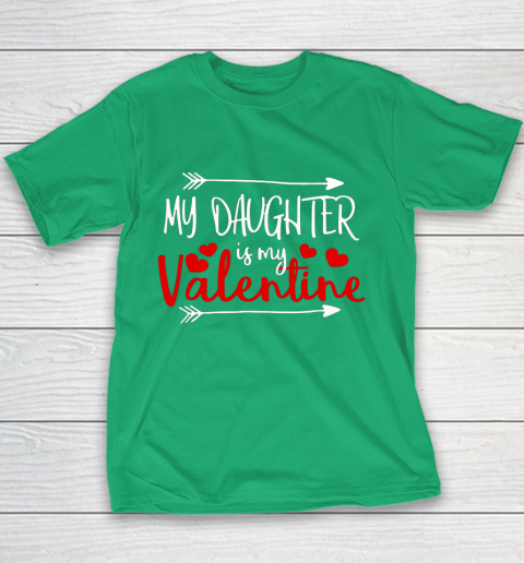 My Daughter is My Valentine Mommy Daddy Valentines Day Gift Youth T-Shirt 3