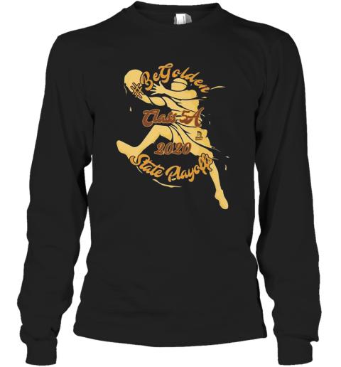 #Begolden MHS 2020 State Playoffs Long Sleeve T-Shirt